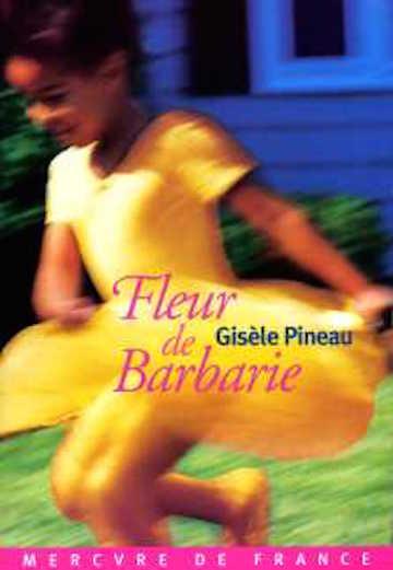 PINEAU Gisèle, Fleur de Barbarie