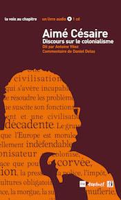 """Daniel Delas et Antoine Vitez, """"Aimé Césaire, discours sur le colonialisme"""