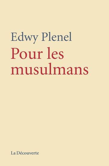PLENEL Edwy - Pour les Musulmans